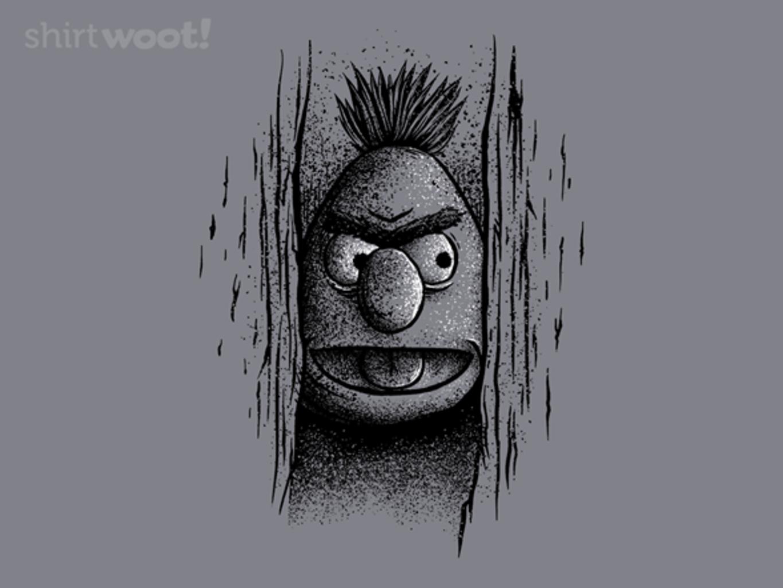 Woot!: Here's Bert