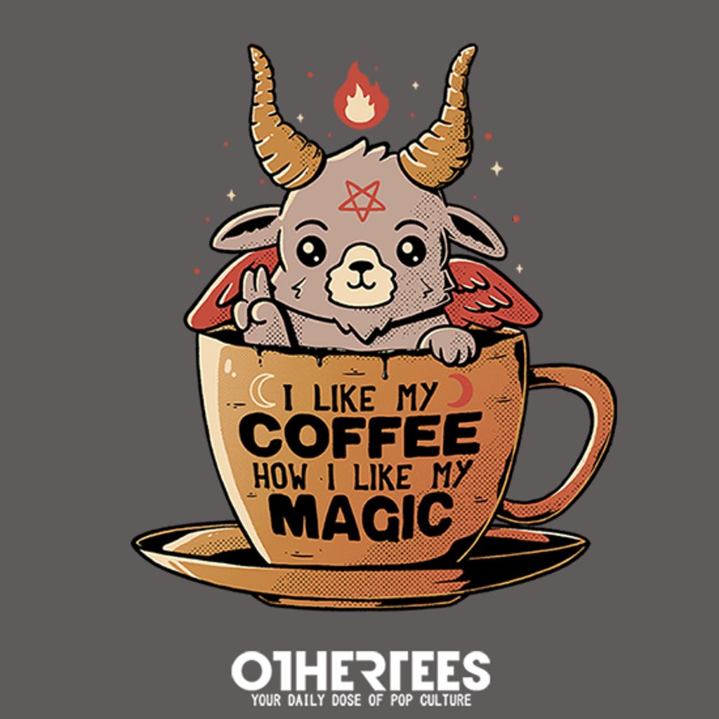 OtherTees: Magic Coffee
