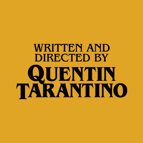 Five Finger Tees: Written And Directed By Quentin Tarantino T-Shirt