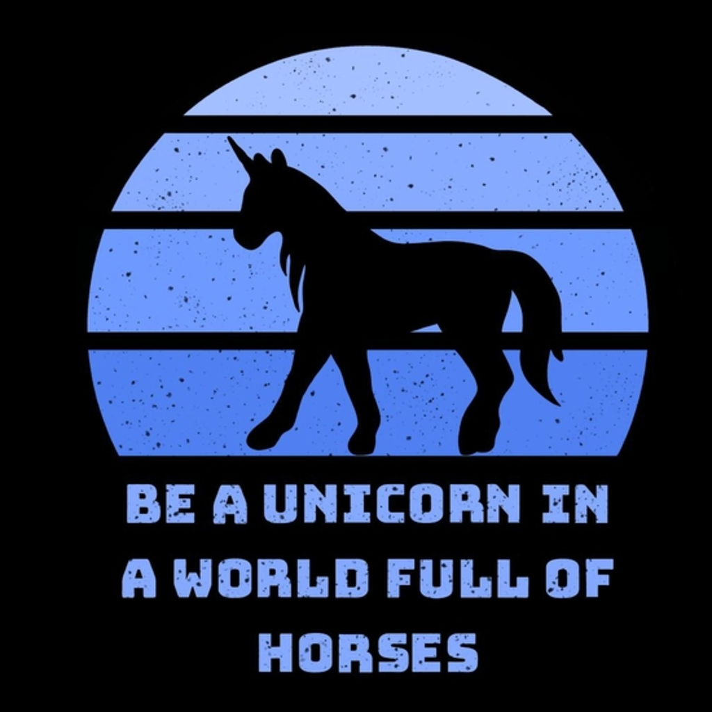 BustedTees: Be a unicorn