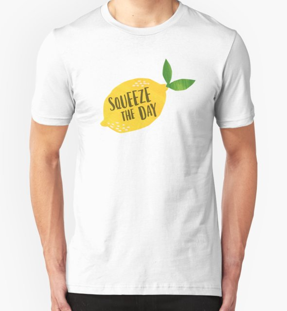 RedBubble: Squeeze the Day