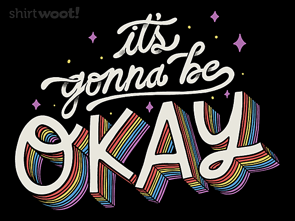 Woot!: It's Gonna Be Okay