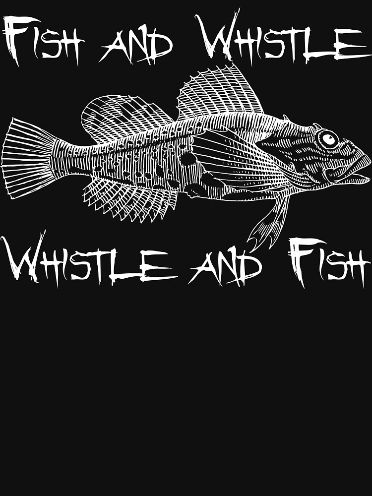 RedBubble: Fish and Whistle - Whistle and Fish