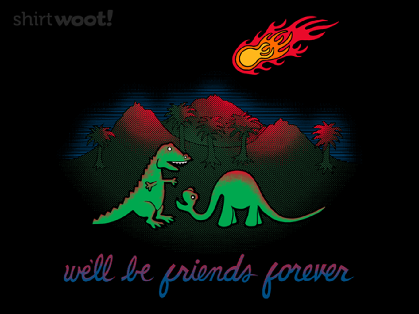 Woot!: We'll Be Friends Forever - $15.00 + Free shipping
