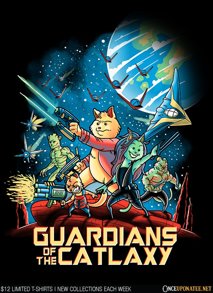 Once Upon a Tee: Guardians of the Catlaxy
