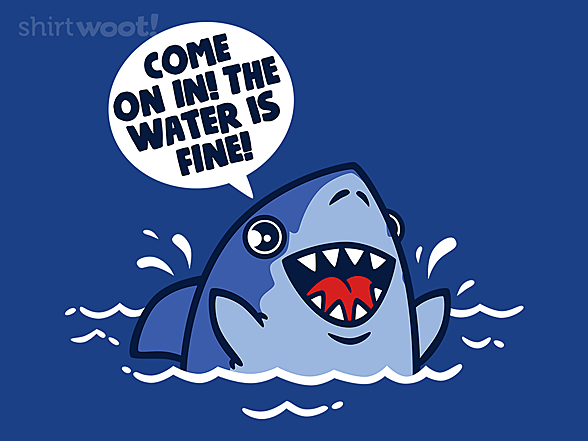 Woot!: The Water Is Fine