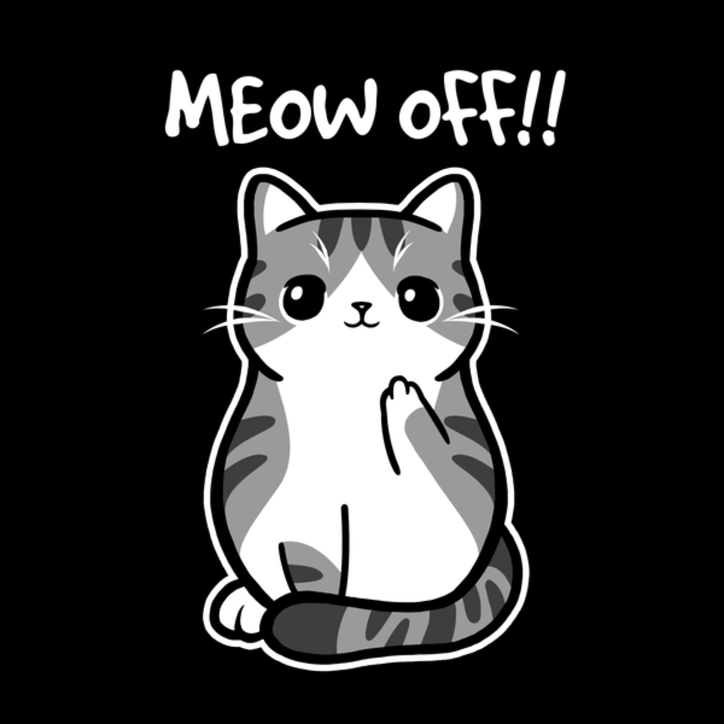 NeatoShop: Meow off