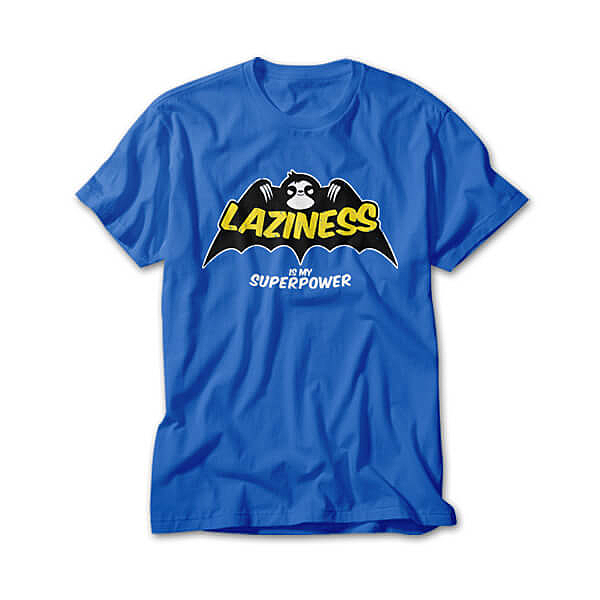 OtherTees: Laziness is my Superpower