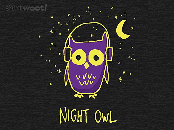 Woot!: I'm a Night Owl