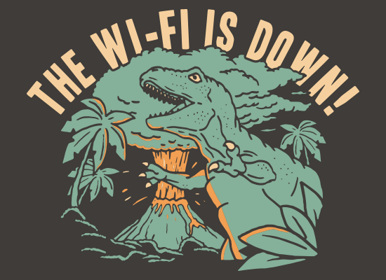 SnorgTees: The Wi-Fi Is Down!