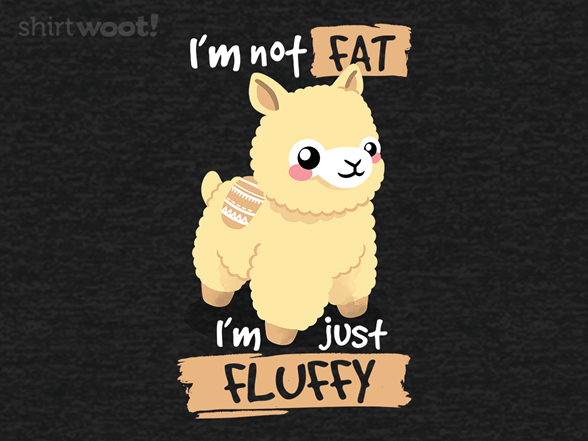 Woot!: I'm Just Fluffy
