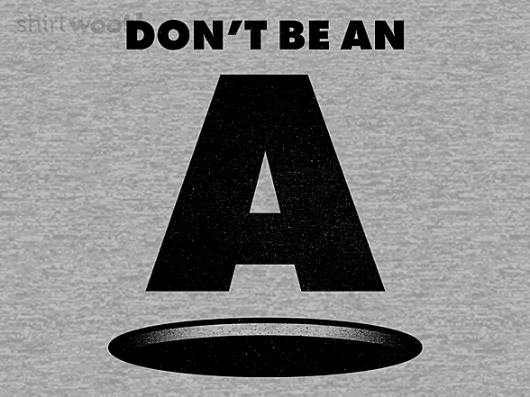 Woot!: Don't Be an A Hole