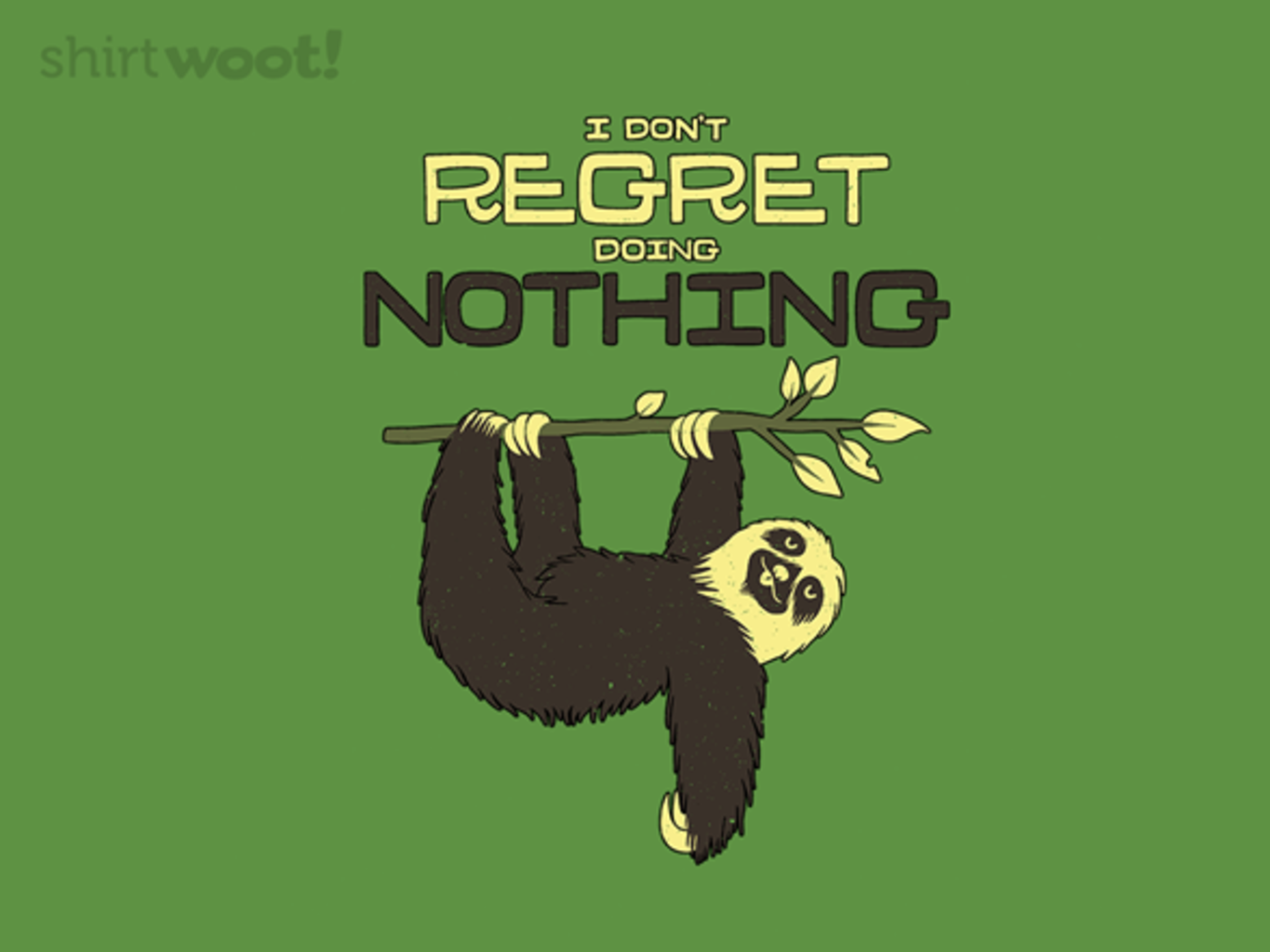 Woot!: No Regrets!