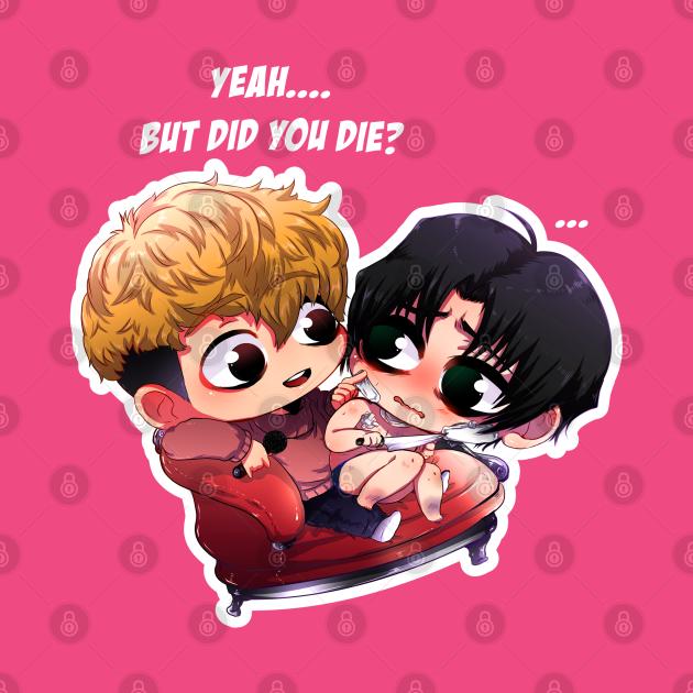TeePublic: yeah but did u die