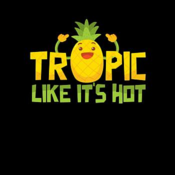 BustedTees: Tropic Like It Is Hot