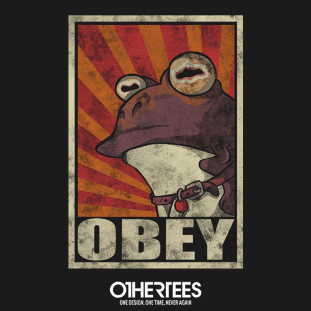 OtherTees: Obey the Hypnotoad!