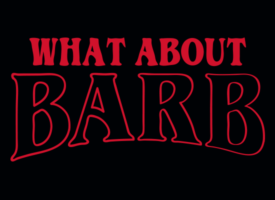 SnorgTees: What About Barb?