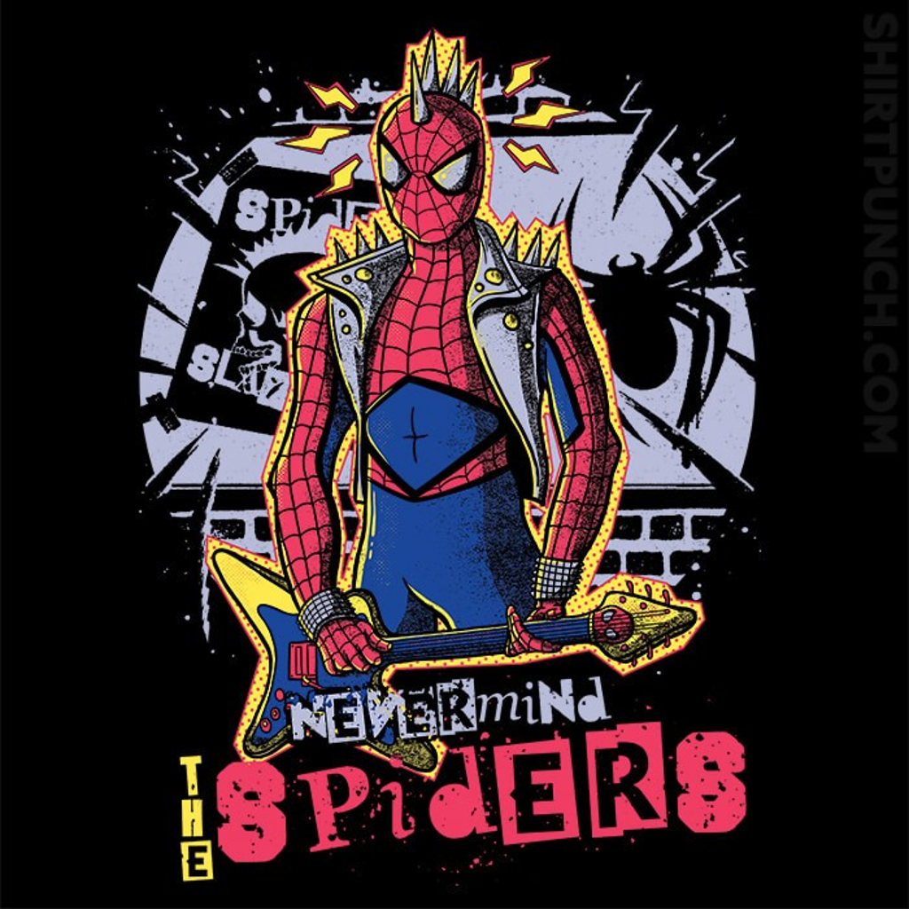 ShirtPunch: Nevermind The Spiders