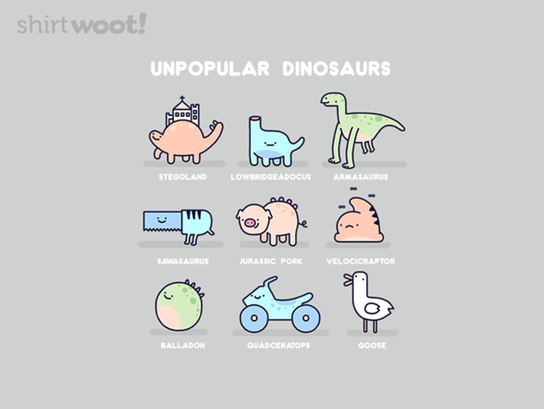 Woot!: Unpopular Dinosaurs - $15.00 + Free shipping