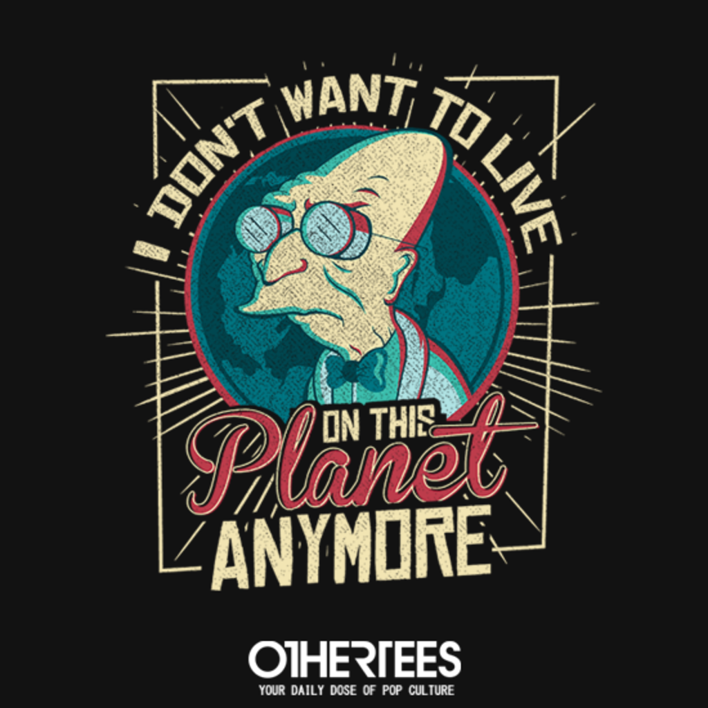 OtherTees: On This Planet