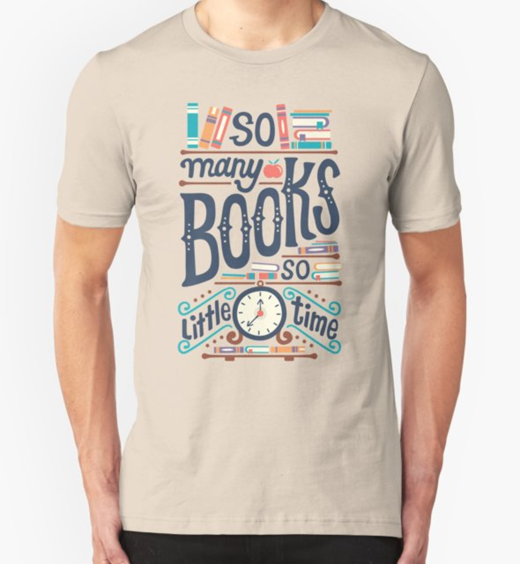 RedBubble: So many books so little time