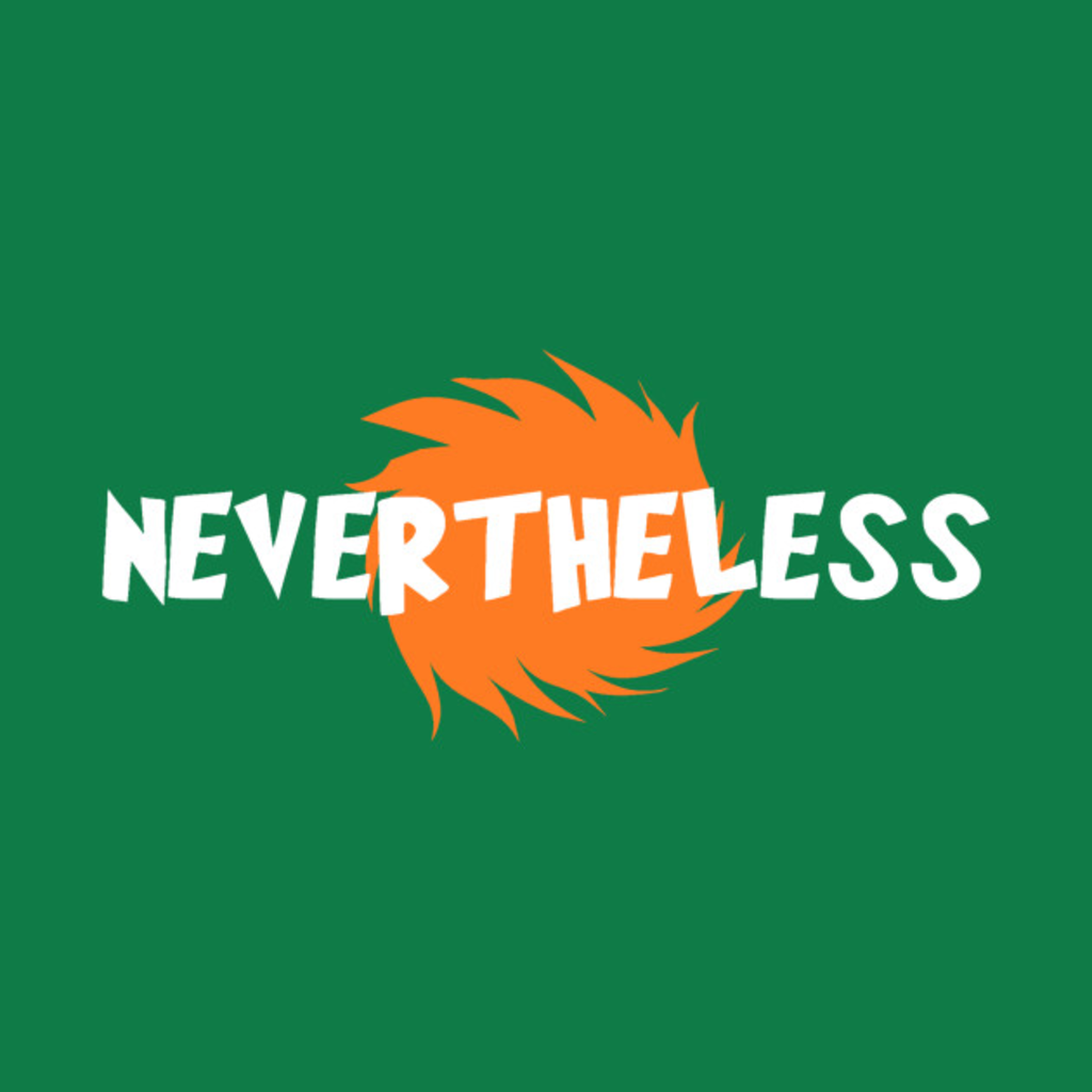 TeePublic: Nevertheless Mother Earth Persisted