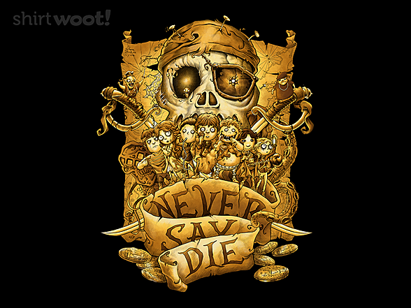 Woot!: We Never Say Die