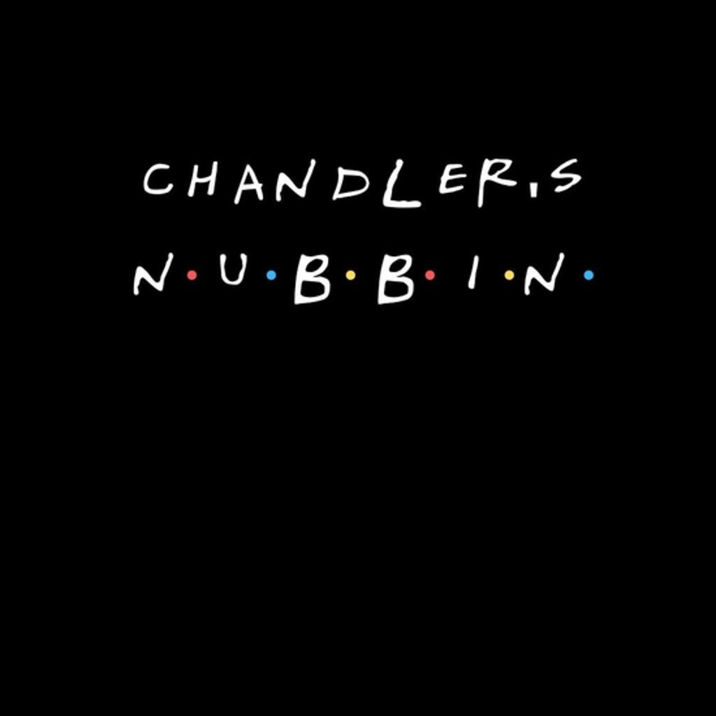BustedTees: Chandler's Nubbin