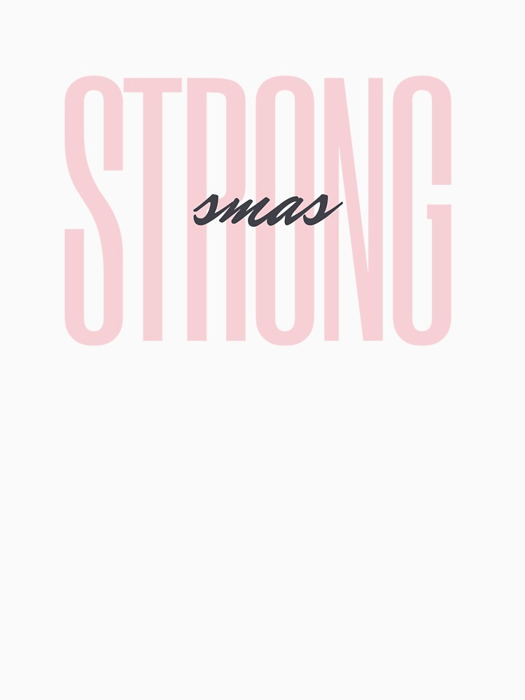 RedBubble: SMAS Strong