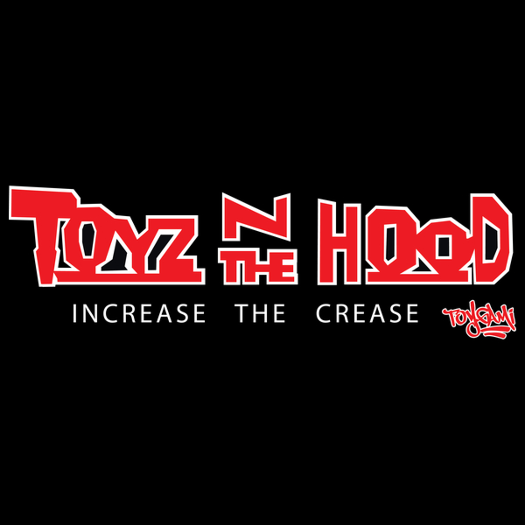 NeatoShop: TOYZ IN THE HOOD