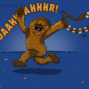 Woot!: Streaking Wookie - $8.00 + $5 standard shipping