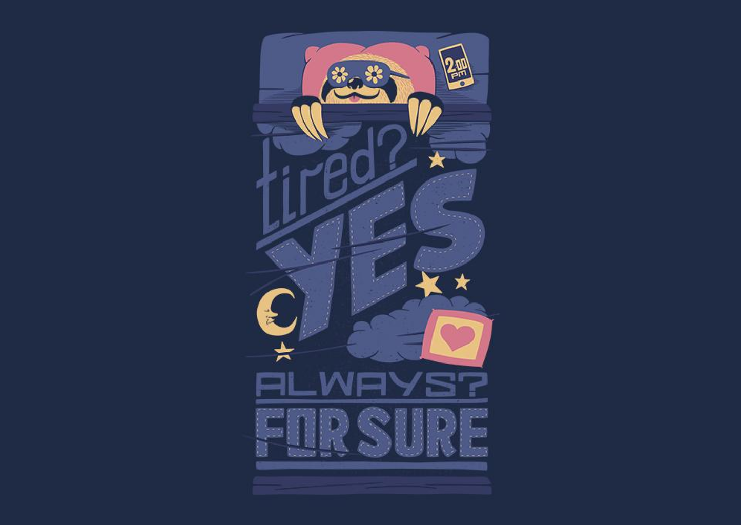 TeeFury: Tired? Yes. Always? For Sure.