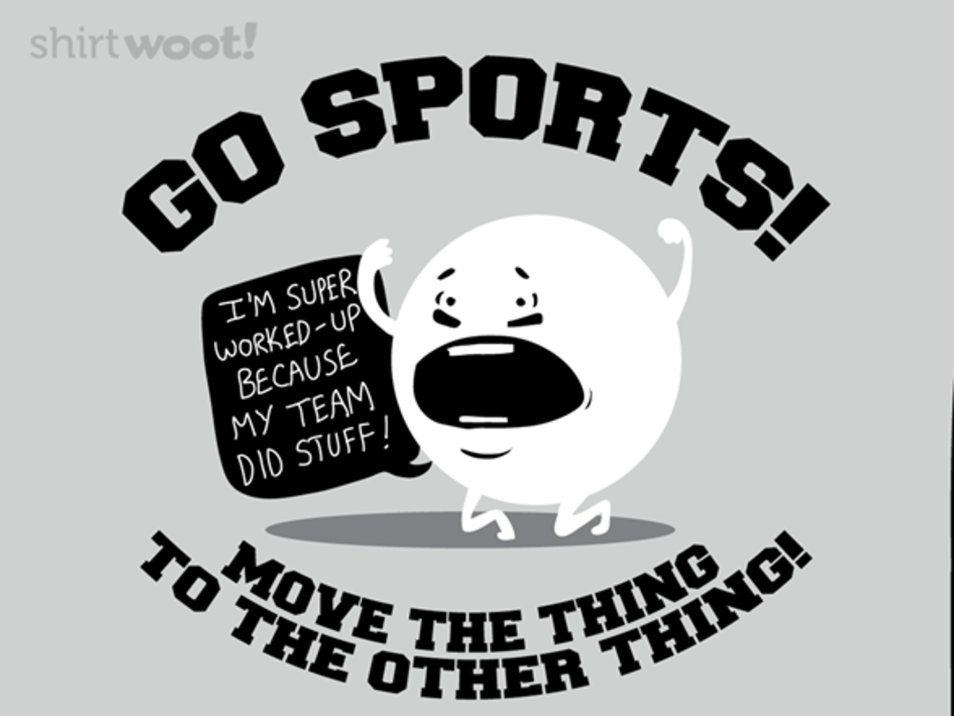 Woot!: Go Sports! - $15.00 + Free shipping