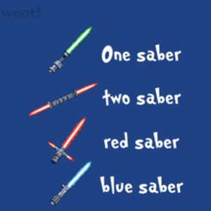 Woot!: One Saber, Two Saber