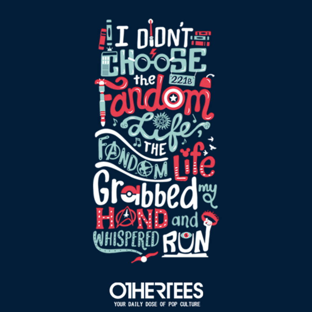 OtherTees: Fandom Life