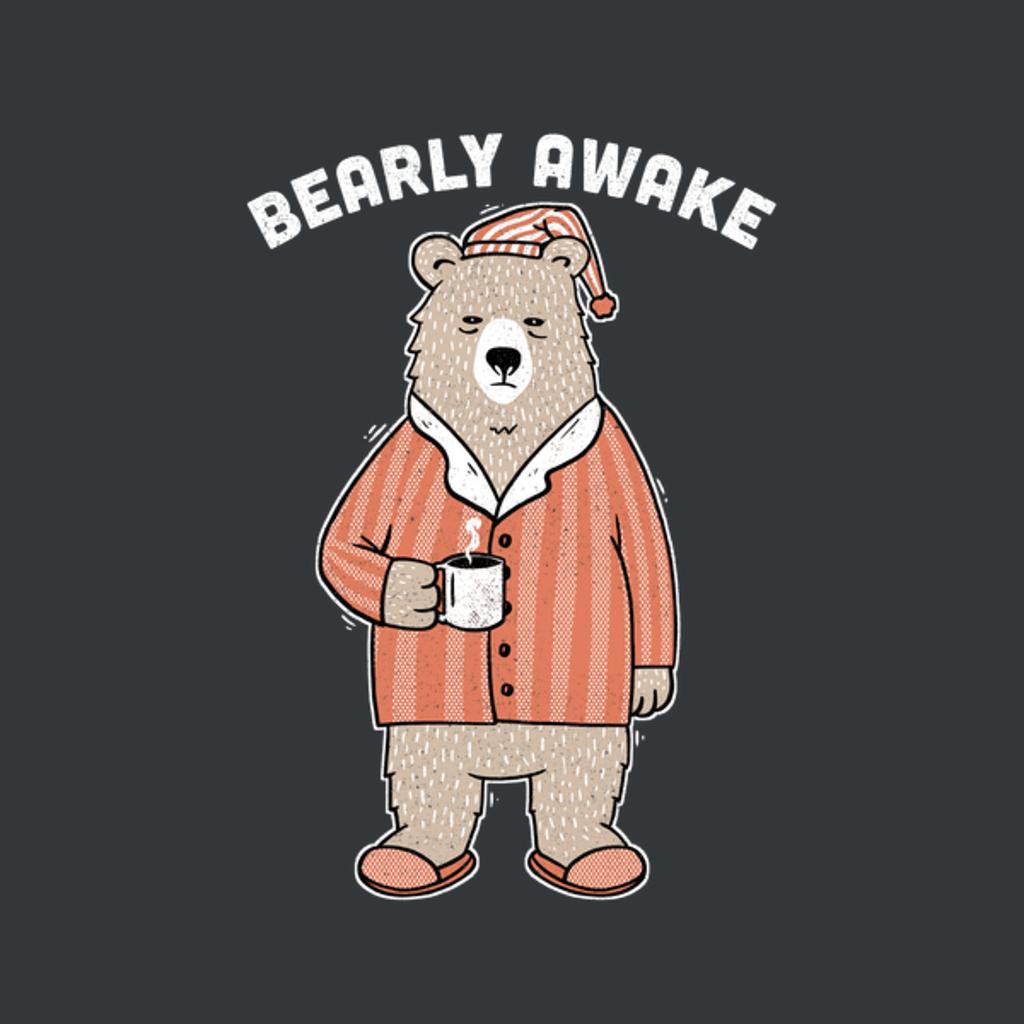 NeatoShop: Bearly Awake