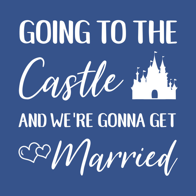 TeePublic: Going to the Castle