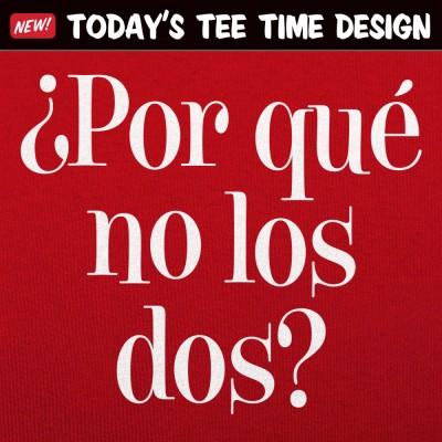 6 Dollar Shirts: ¿Por Qué No Los Dos?