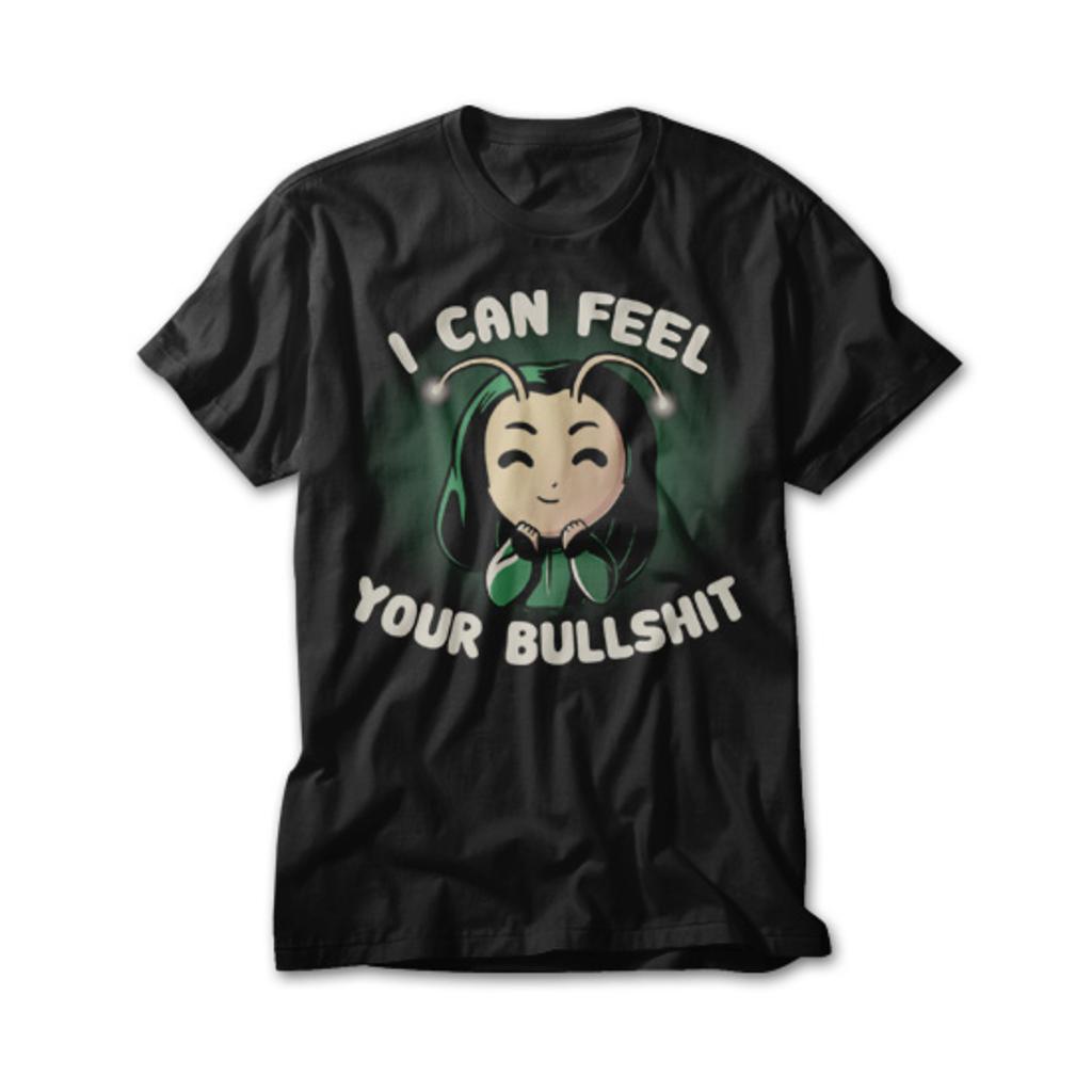 OtherTees: I Can Feel Your Bullshit