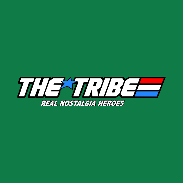 TeePublic: The Tribe: Real Nostalgia Heroes