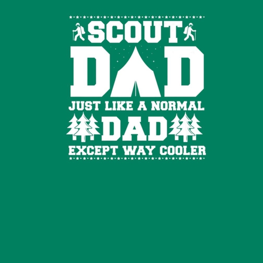 BustedTees: Mens Scout Dad Like A Normal Dad Except Way Cooler