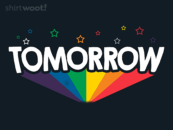 Woot!: Tomorrow