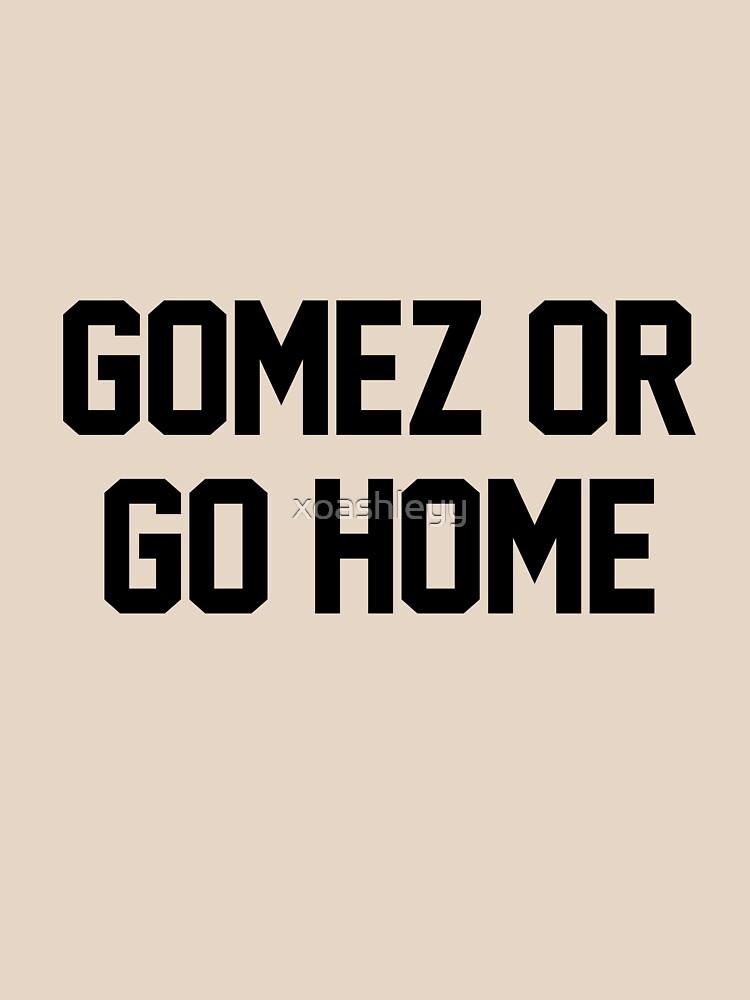 RedBubble: Gomez or Go Home