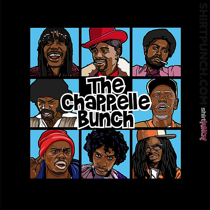 ShirtPunch: The Chappelle Bunch