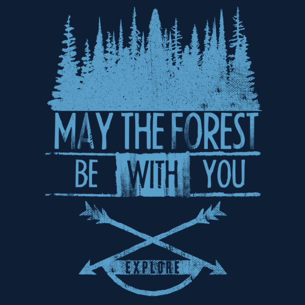 NeatoShop: May The Forest...