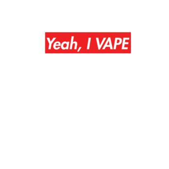 BustedTees: Yeah, I VAPE