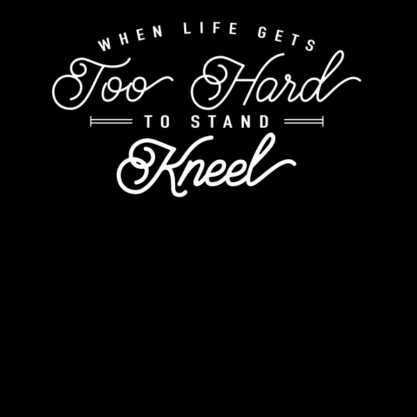 NeatoShop: When Life Gets Too Hard To Stand, Kneel!