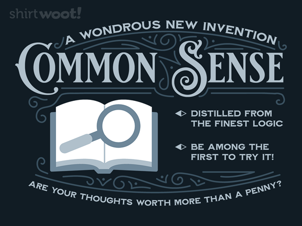 Woot!: Try Common Sense