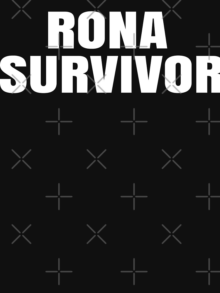 RedBubble: I Survived The Rona 2020