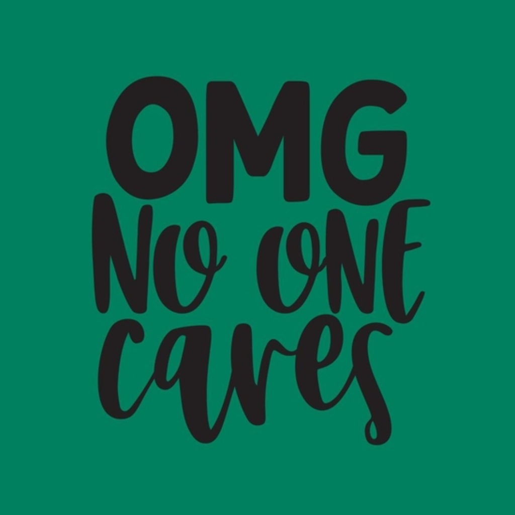 BustedTees: OMG No one cares